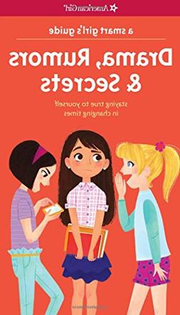 A Smart Girl's Guide: Drama, Rumors & Secrets: Staying True