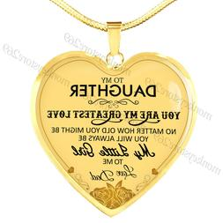 To My Daughter Necklaces - You Are My Greatest Love My Littl
